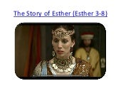 The story of esther (esther 3 8)