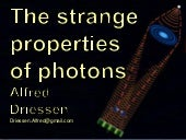 The strange properties of photons