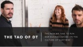 The Tao of DT: Running A Business on Culture