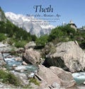 Thethi zemra e alpeve Shqipetare  /  Theth the heart of the Albanian alps