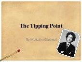 The tipping point-by Malcolm Gladwell