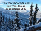 Top Christmas and New Year Skiing D...