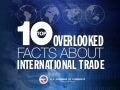 The Top 10 Overlooked Facts About International Trade