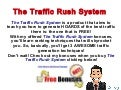 The Traffic Rush System