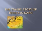 The Tragic Story of Mohenjo-Daro