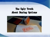 The Truth About Buying Options
