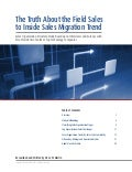 The Truth About the Field Sales to Inside Sales Migration Trend