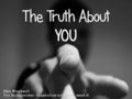The Truth About You