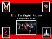 The Twilight Series