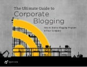 The Ultimate Guide to Corporate Blo...