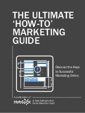 The Ultimate How To Marketing Guide...