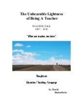 The unbearable lightness of being a...