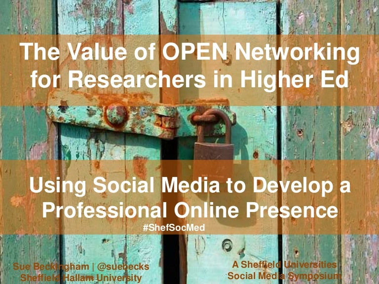 The value of open networking for researchers
