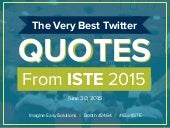 The Very Best Twitter Quotes from the International Society for Tech in Education Conference