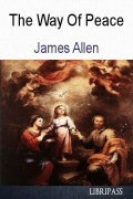 The Way Of Peace By James Allen - ebook