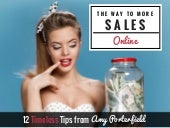 The Way to Online Sales - 12 Timeless Tips