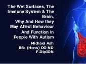 The wet surfaces, immunity and autism
