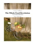 The Whole Food Revelation Cookbook Preview