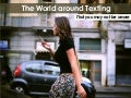The World around Texting