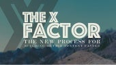 The X Factor: The Secret to Better Content Marketing