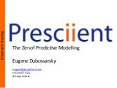 The zen of predictive modelling