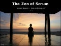 The Zen of Scrum