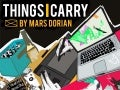The Things I Carry by Mars Dorian