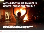 Why a great young planner is always...