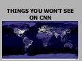 THINGS_YOU_WONT_SEE_ON_CNN