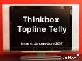 Thinkbox topline-telly-issue-4-januaryjune-20072371