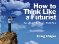 How to Think Like a Futurist
