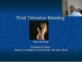 Third trimester Bleeding