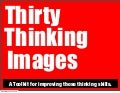 Thirty thinking images