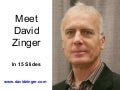 This Is David Zinger