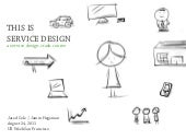 This Is Service Design – UX Week 2011