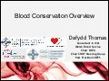 Dafydd Thomas on Blood Conservation