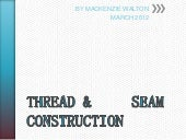 Thread And Seam Construction