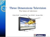 Three dimensions television