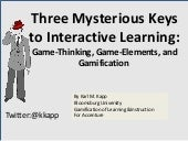 Gamification and Game-Thinking