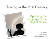 Thriving In The 21st Century: Speak...