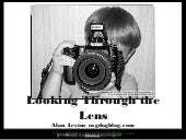 Through the Lens (2013 Version)