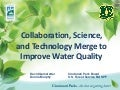 Collaboration, Science, and Technology Merge to Improve Water Quality