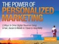 The Power of Personalized Marketing for Travel & Hospitality