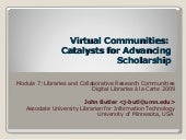 Virtual Communities: Catalysts for...