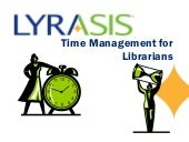 Time mgt for librarians