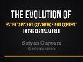 Ad:Tech 2012 - The Evolution of Digital Media by Satyan Gajwani