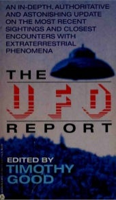 Timothy Good (Ed.) - The UFO Report