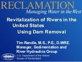 Tim randle   dam removal in the uni...