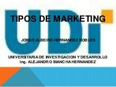 Tipos de marketing 1