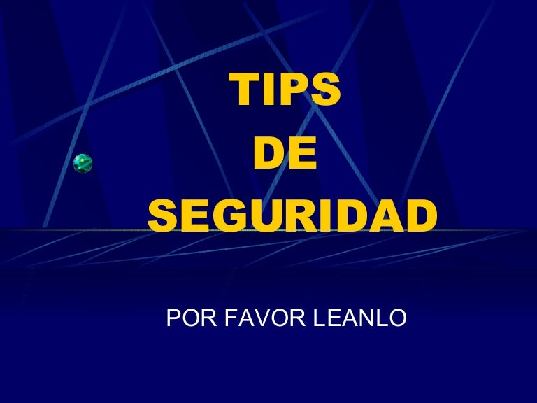 Tips Seguridad Personal Tips de Seguridad
